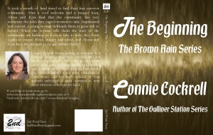 The Beginning, 1st book in the Brown Rain Series, Draft, by Connie Cockrell